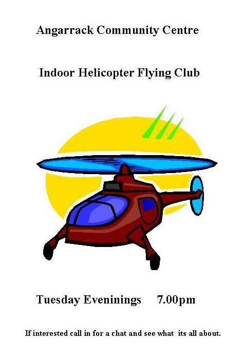 Indoor Helicopter Flying Club | Angarrack Community Centre
